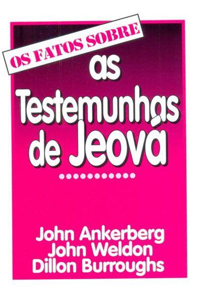 Os Fatos Sobre as Testemunhas de Jeová