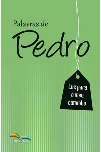 Palavras de Pedro - Luz Para o meu Caminho