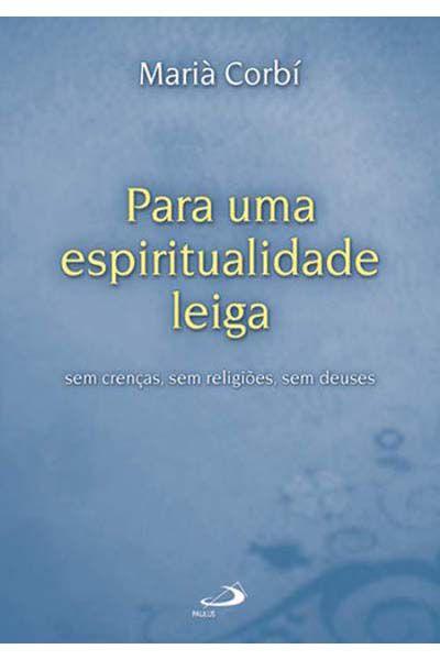 Para Uma Espiritualidade Leiga