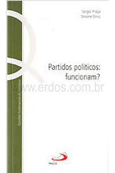 Partidos Políticos: Funcionam?