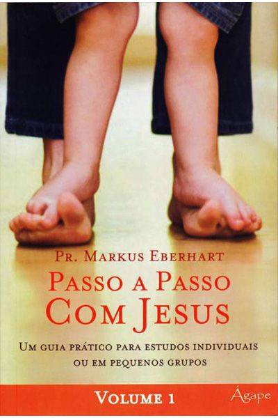 Passo a Passo com Jesus - Volume 1