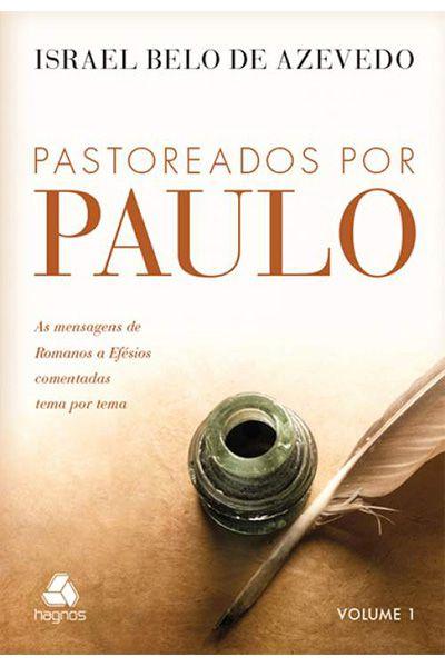 Pastoreados Por Paulo - Vol 1