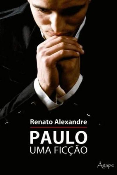 Paulo, Uma ficção