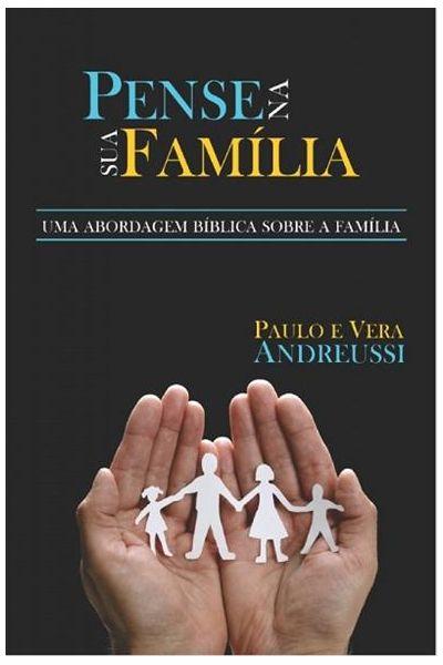 Pense na Sua Família