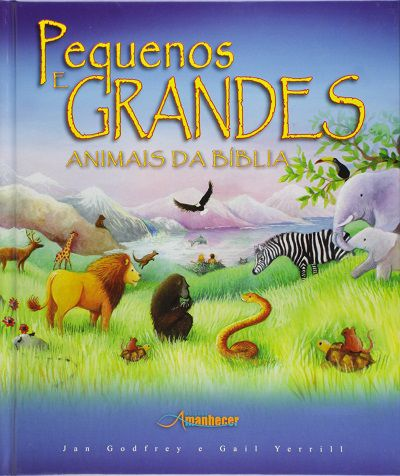 Pequenos e Grandes Animais da Bíblia