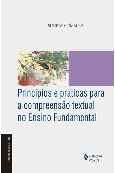 Princípios e Práticas para a Compreensão Textual no Ensino Fundamental