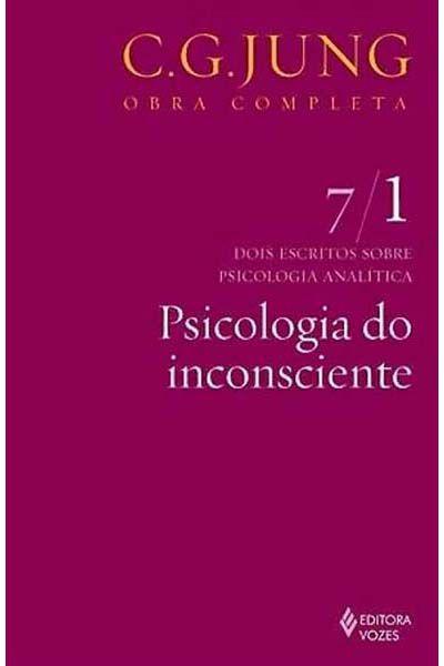 Psicologia do Inconsciente - Vol. VII-1