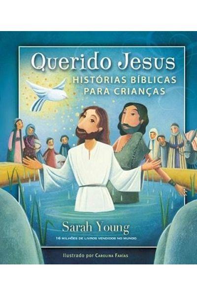 Querido Jesus - Histórias Bíblicas Para Crianças
