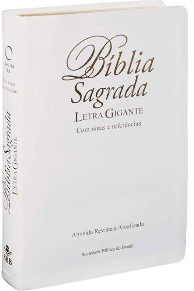 RA067LGIW - Bíblia Sagrada com Letra Gigante Notas e Ref. - Luxo Branca