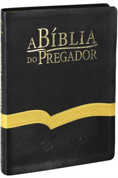 RA085BPREEE - A Bíblia do Pregador - Luxo - Grande - Preta, Dourada, Preta - Nova Edição