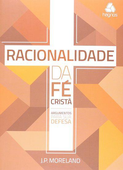 Racionalidade da Fé Cristã