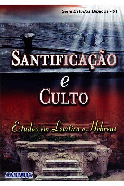 RED Aleluia - Adultos nº 61 - Santificação e Culto