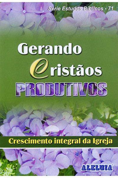 RED Aleluia - Adultos nº 71 - Gerando Cristãos Produtivos