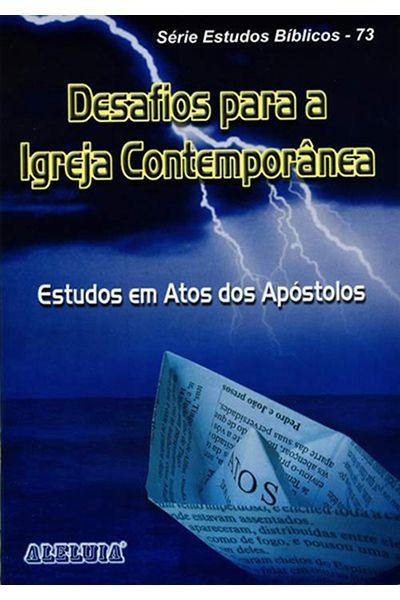 RED Aleluia - Adultos nº 73 - Desafios Para a Igreja Contemporânea