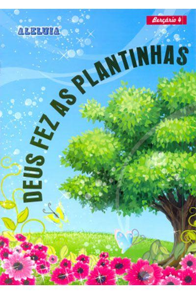 RED Aleluia - Berçário nº 4 - Deus fez as Plantinhas