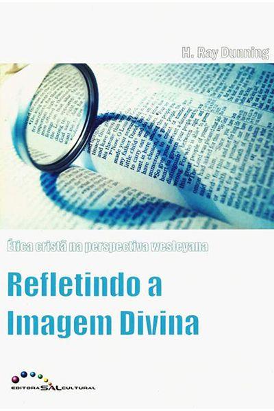 Refletindo a Imagem Divina