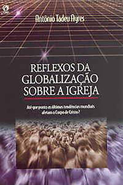 Reflexos da Globalização sobre a Igreja