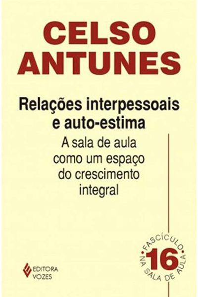 Relações Interpessoais e Auto-Estima - Volume 16