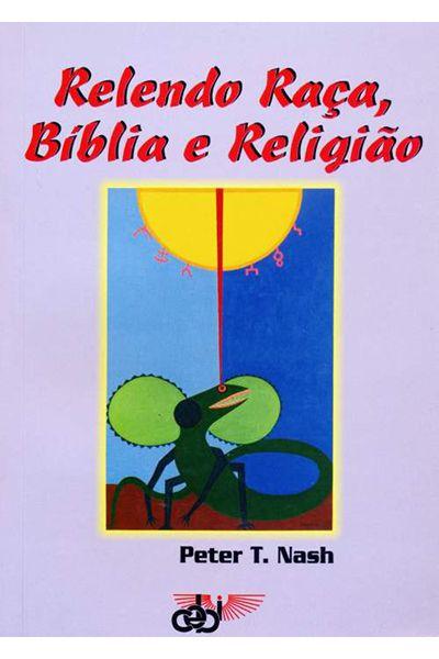 Relendo Raça, Bíblia e Religião