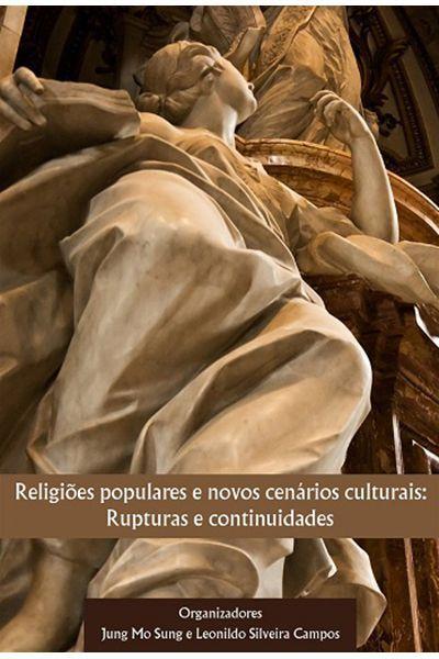 Religiões Populares e Novos Cenários Culturais: Rupturas e Continuidades