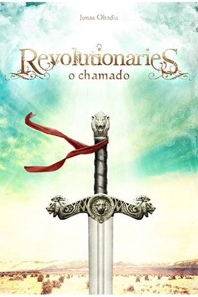 Revolutionaries - O Chamado