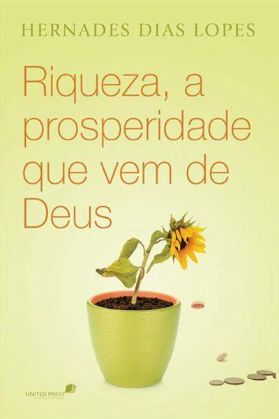 Riqueza, a Prosperidade que Vem de Deus