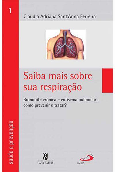 Saiba mais sobre sua respiração