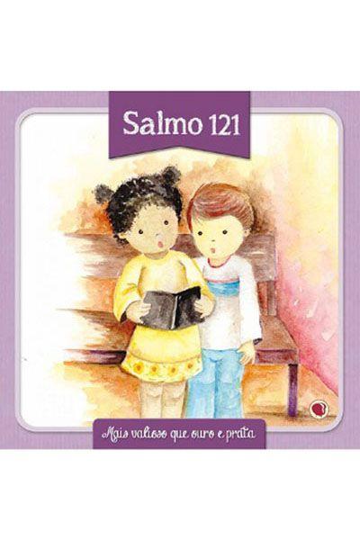 Salmo 121 - Mais Valioso Que Ouro e Prata