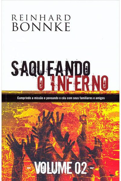 Saqueando o Inferno - Vol. 2