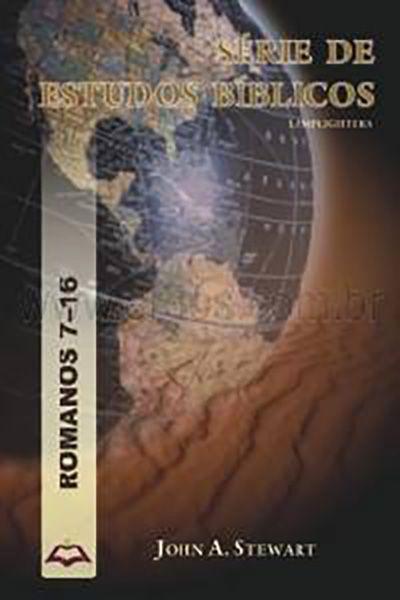 Série de Estudos Bíblicos - Romanos 7 - 16
