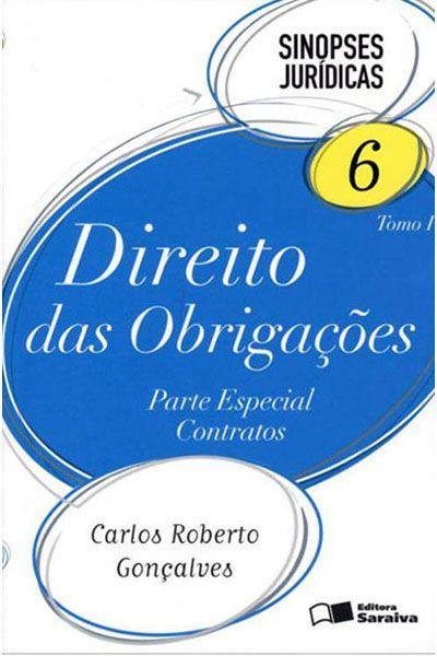 Sinopses Jurídicas 6 - Tomo I - Direito Das Obrigações - Parte Especial - Contratos - 15ª Ed. 2013