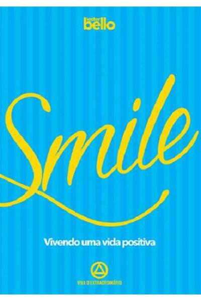 Smile - Vivendo Uma Vida Positiva