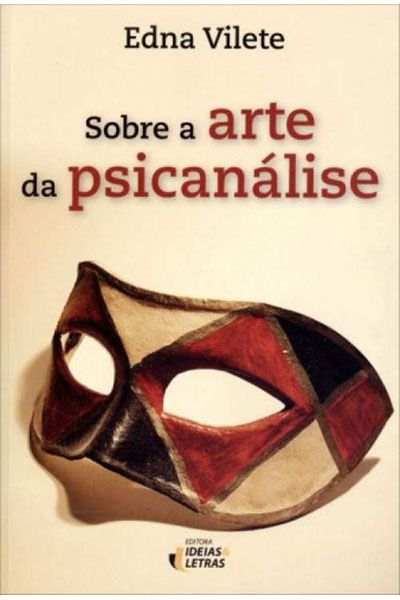 Sobre a Arte da Psicanálise