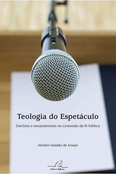 Teologia do Espetáculo