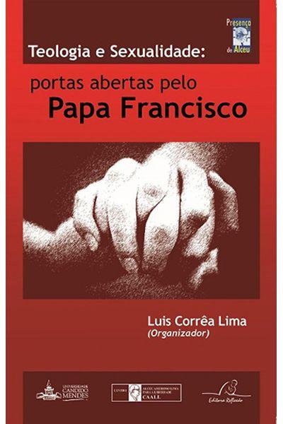 Teologia e Sexualidade: Portas Abertas Pelo Papa Francisco