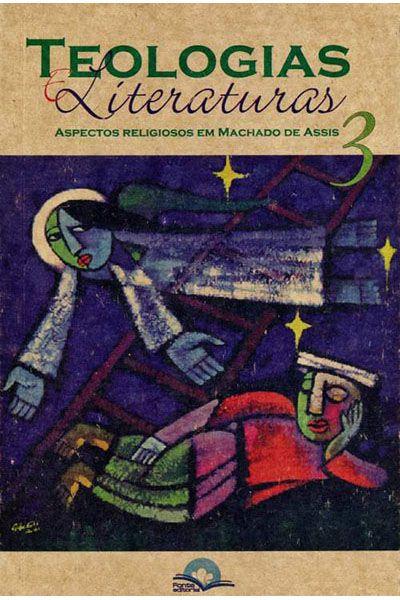 Teologias e Literaturas - Volume 3