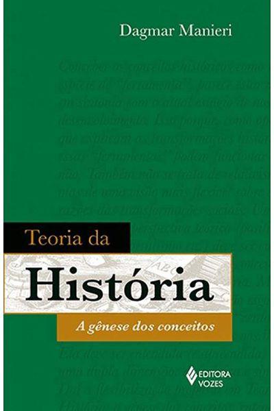 Teoria da História: A Gênese dos Conceitos