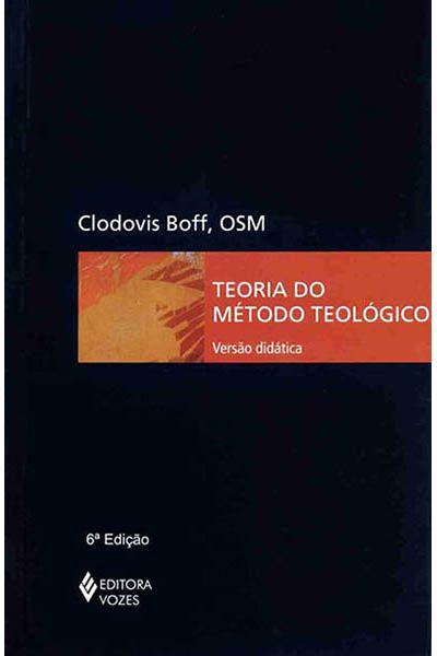 Teoria do Método Teológico (Versão Didática) 5ª Edição