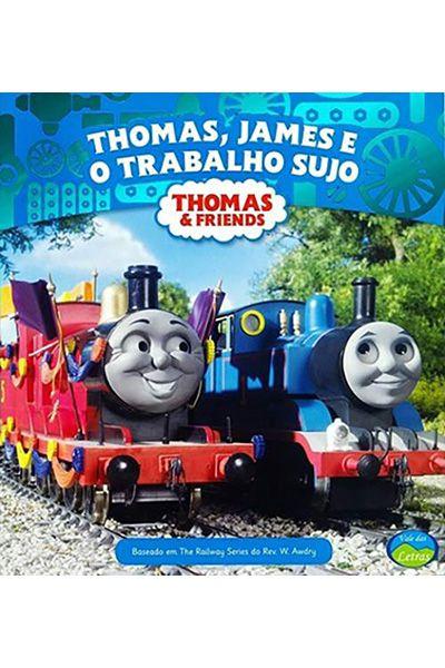 Thomas, James e o Trabalho Sujo
