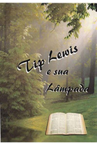 Tip Lewis e sua Lâmpada