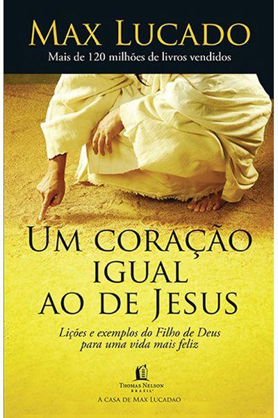 Um Coração Igual ao de Jesus - 2ª Edição