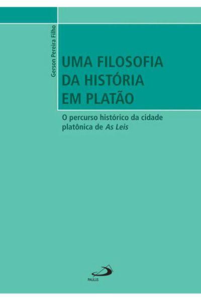 Uma Filosofia da História em Platão
