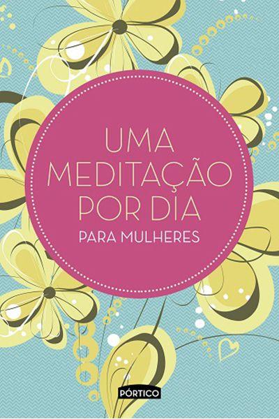 Uma Meditação Por Dia Para Mulheres - Capa Verde