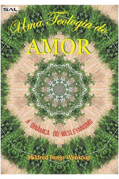 Uma Teologia do Amor