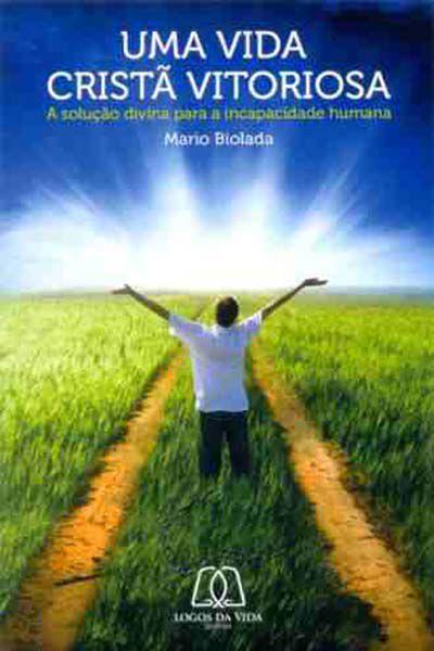 Uma Vida Cristã Vitoriosa