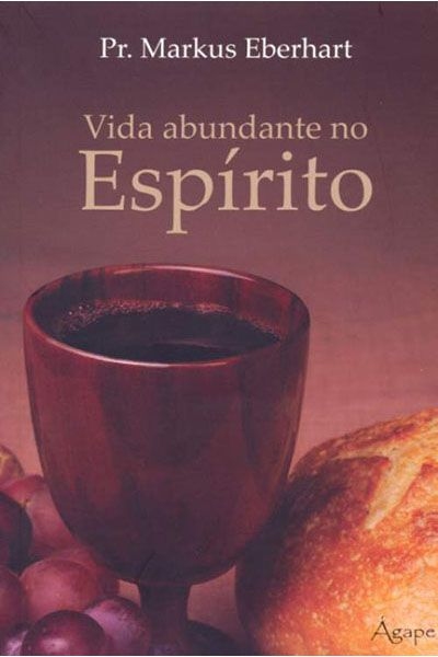 Vida Abundante no Espírito