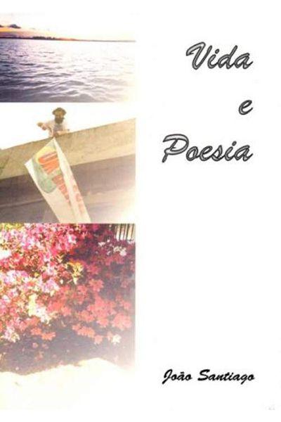 Vida e Poesia