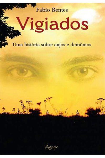 Vigiados - Uma História sobre Anjos e Demônios