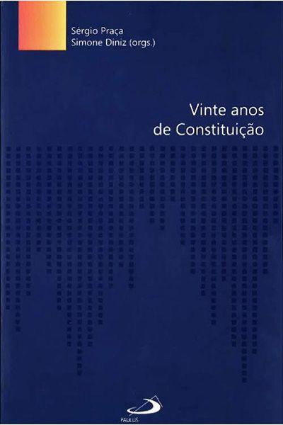 Vinte Anos de Constituição