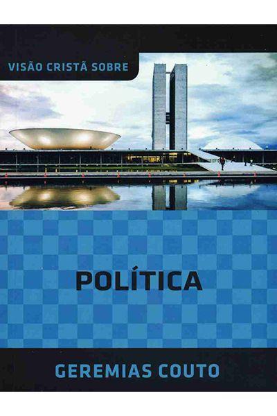 Visão Cristã Sobre Política